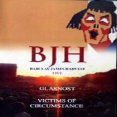 Barclay James Harvest/Glasnost/Victims of Circumstance [DVD]