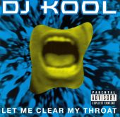 DJ Kool, Biz Markie, Doug E. Fresh - Let Me Clear My Throat