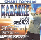 Josh Groban: You Raise Me Up/You're Still You
