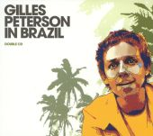 Gilles Peterson in Brazil