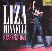 Liza Minnelli at Carnegie Hall (The Complete Concert)
