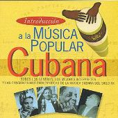 Introduccion a la Musica Popular Cubana