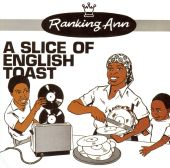 Ranking Ann - A Slice Of English Toast