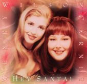 Carnie & Wendy Wilson, Carnie Wilson, Wendy Wilson - Have Yourself a Merry Little Christmas