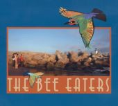 The Bee Eaters - B Minor
