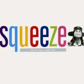 Squeeze - Trust Me to Open My Mouth