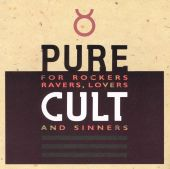 Pure Cult: The Best of the Cult (For Rockers, Ravers, Lovers and Sinners)