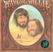 Waylon Jennings, Willie Nelson - Mamas Don't Let Your Babies Grow up to Be Cowboys