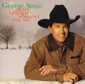 George Strait - Rudolph the Red-Nosed Reindeer