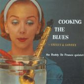 DeFranco, Buddy : Cooking The Blues + Sweet & Lovely (1958)