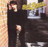 Bob Seger, Bob Seger & the Silver Bullet Band - Sunspot Baby