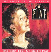 The Voice of the Sparrow: The Very Best of Édith Piaf