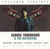 Destroyers, George Thorogood, George Thorogood & the Destroyers - Who Do You Love