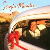 Sergio Mendes, Crowded House - Never Gonna Let You Go