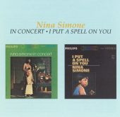 Nina Simone in Concert/I Put a Spell on You