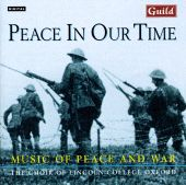 Peace in Our Time: Music of Peace and War