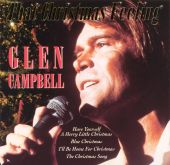 Glen Campbell - I'll Be Home for Christmas