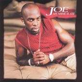 Joe - I Wanna Know