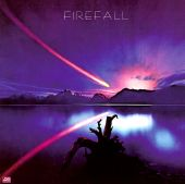 Firefall - You Are the Woman