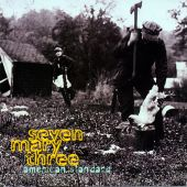 Seven Mary Three - Cumbersome