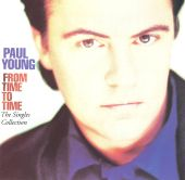Paul Young - Everytime You Go Away