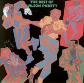 Wilson Pickett - Land of 1000 Dances
