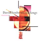 David Sanborn - You Don't Know Me