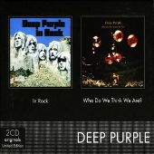 Deep Purple in Rock/Who Do We Think We Are?