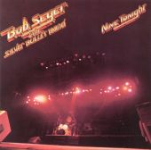 Bob Seger, Bob Seger & the Silver Bullet Band, The Silver Bullet Band - Against the Wind