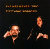 Maneri, Mat : Fifty-One Sorrows (1999)