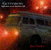 Gettysburg: Reflections on an American Life
