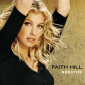 Faith Hill - Breathe