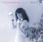 Patti Smith, Patti Smith Group - So You Want to Be (A Rock 'N' Roll Star)