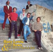 Huey Lewis & the News, Huey Lewis - The Heart of Rock and Roll