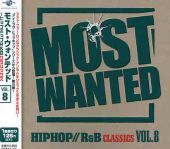 I Love Hip Hop Presents Most Wanted, Vol. 8