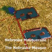 The Nebraska Masquerade