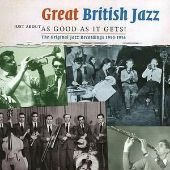 Great British Traditional Jazz: Just About as Good as It...