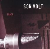 Son Volt - Drown