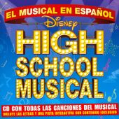 High School Musical: El Musical en Español