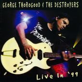 George Thorogood, George Thorogood & the Destroyers - Who Do You Love