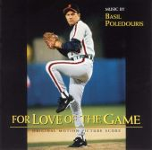 For Love of the Game [Original Motion Picture Score]