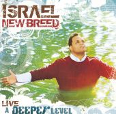 Israel & New Breed, Israel - If Not For Your Grace