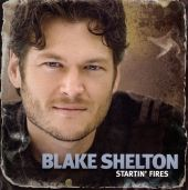 Blake Shelton - She Wouldn't Be Gone
