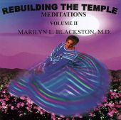 Rebuilding the Temple Meditations, Vol. 2