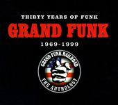 Grand Funk Railroad - Foot Stompin' Music