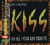 Spin the Bottle: An All Star Kiss Tribute [Bonus Tracks]