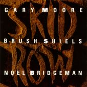 Skid Row (Gary Moore/Brush Shiels/Noel Bridgeman)