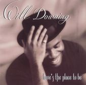 Will Downing - Nothing Has Ever Felt Like This
