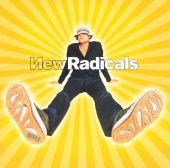The New Radicals - You Get What You Give