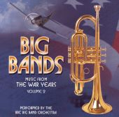 Music from the War Years: Big Bands, Vol. 2